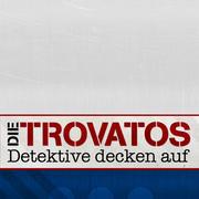 Die Trovatos Rtlde