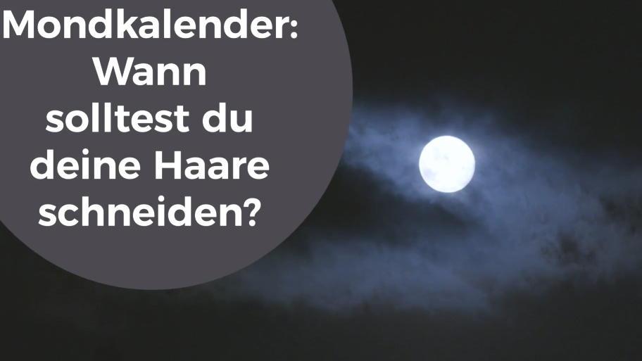 Mondkalender Die Richtige Zeit Zum Haareschneiden